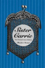 Sister Carrie: The Pennsylvania Edition, paperback (1998)