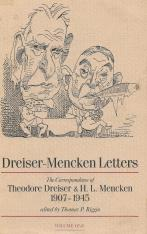 Dreiser-Mencken Letters: The Correspondence of Theodore Dreiser and H. L. Mencken, 1907-1945, Volume One