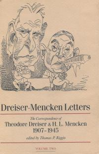 Dreiser-Mencken Letters: The Correspondence of Theodore Dreiser and H. L. Mencken, 1907-1945, Volume Two