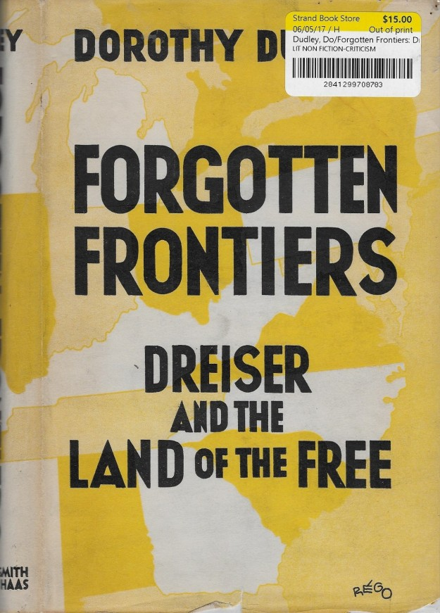 'Forgottten Frontiers; Dreiser and the Land of the Free'.jpg